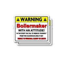Boilermaker Warning Attitude Decal Hard Hat Window Bumper 2 pack Stickers mka