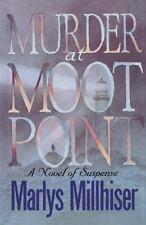 Murder at Moot Point by Marlys Millhiser (2001, Paperback)
