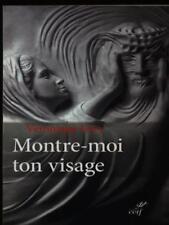 MONTRE-MOI TON VISAGE  LEVY VERONIQUE LES EDITIONS DU CERF 2015