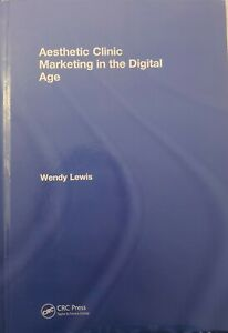 USED HARDCOVER BOOK AESTHETIC CLINIC MARKETING IN THE DIGITAL AGE WENDY LEWIS