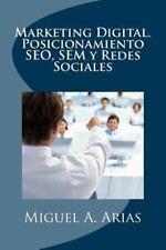 Marketing Digital. Posicionamiento SEO, SEM y Redes Sociales by Miguel A....