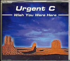 URGENT C - wish you were here  4 trk MAXI CD 1995