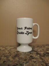 Your Friend Loretta Lynn Restaurant Ceramic Coffee Mug