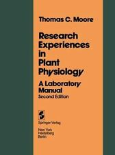 Research Experiences in Plant Physiology: A Laboratory Manual
