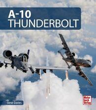 Davies A-10 Thunderbolt Warthog Fairchild-Republic Luftfahrt Desert Storm USAF