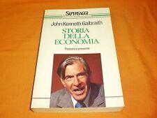 john kenneth galbraith storia della economia passato e presente supersaggi 1990