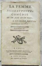 ** RARE : LA FEMME FILLE ET VEUVE - LEGRAND - 1773 - COMEDIE EN 1 ACTE & EN VERS