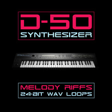 D-50 Synthesizer Melody Riffs - 24-bit WAV Loops - 80s Retro Synthwave EDM Pop