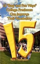 15 Easy and Fun Ways College Freshmen Can Improve Their Vocabulary by Rico...
