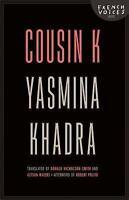 Cousin K: By Khadra, Yasmina