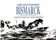 The Battleship Bismarck   over 200 b/w photos, drawings