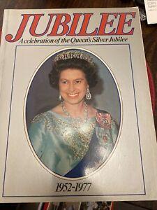 BOOK JUBILEE A CELEBRATION OF THE QUEEN'S SILVER JUBILEE 1952 -1977