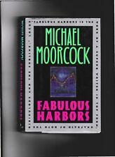 FABULOUS HARBORS---Michael Moorcock---hc/dj---1st1st---1997---AVON BOOKS NEW YOR