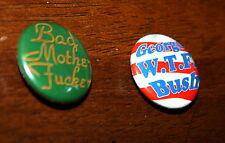 Bad Mo Fo* George W T F Bush lot of 2 pins Hippie Indie Pulp Fiction