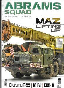 Abrams Équipe: The Moderne Modelage Magazine N0. 25,Maz Pour Grue ,T-55 Diorama
