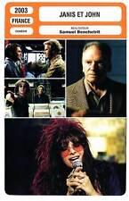 FICHE CINEMA : JANIS ET JOHN - Cluzet,López,Trintignant,Lambert,Benchetrit 2003