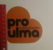 Aufkleber/Sticker: Pro Ulma Bürgergemeinschaft zur Erhaltung (16101656)