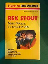 NERO WOLFE E I RAGNI D'ORO - Rex Stout - Mondadori - 1996