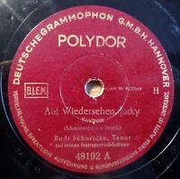 """Rudi Schuricke - Auf Wiedersehen... - Die kleinen... - Polydor - /10"""" 78 RPM"""