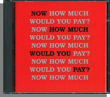 Now How Much Would You Pay? - Rare 1989 A & M Sampler! New, 18 Song CD!