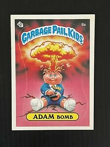 "1985 Garage Pail Kids Series 1 ""ADAM BOMB"" 8a Super Sharp ""GLOSSY"" 🔥🔥"