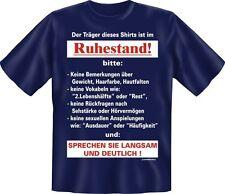 T-Shirt Fun-Shirt Träger Ruhestand sprechen Sie langsam und deutlich S - XXXL