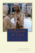 El Rosario de Caná : Una Oración para Parejas by Christopher Ebberwein (2014,...