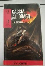 LIBROGAME-EL-CACCIA AL DRAGO-J.H. BRENNAN-ALLA CORTE DI RE ARTù N.2-1990