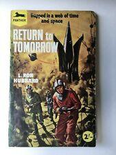 Return to Tomorrow - L. Ron Hubbard - Panther British pbo - 1957