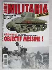MILITARIA  hors série N° 36 : L'été 1943 (2): Objectif Messine !