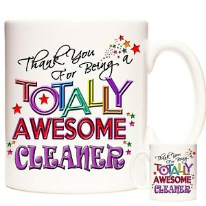CLEANER Gift Coffee Mug /Tea Cup. Kazmugz Exclusive. Totally Awesome Cleaner