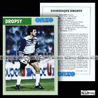 DROPSY DOMINIQUE (GIRONDINS DE BORDEAUX) 70's 80's - Fiche Football (1999)