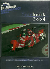 LE MANS ENDURANCE SERIES - YEAR BOOK 2004 - NEUF