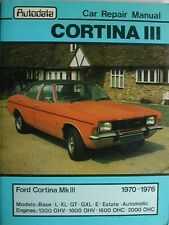 Autodata WORKSHOP MANUAL FORD CORTINA Mk III 1970 to 1976