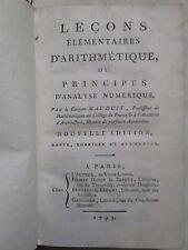 MAUDUIT : LECONS D'ARITHMETIQUE OU PRINCIPES D'ANALYSE NUMERIQUE, 1793.