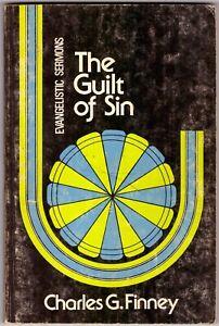CHARLES G. FINNEY The Guilt of Sin BOOK Evangelistic Sermons