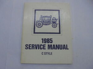1985 Fisher Body Service Manual C Style GM Chevy Pontiac Olds Buick