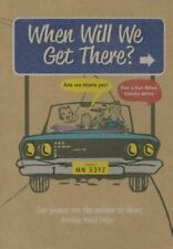 New WHEN WILL WE GET THERE?  ARE WE THERE YET?  Car Kids Games Austin Travel
