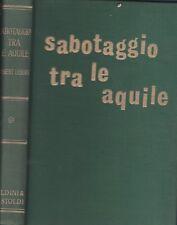 N.Lebert: Sabotaggio tra le aquile  ed.B & C  A87