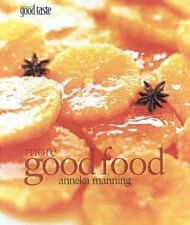 Very Good, More Good Food, Manning, Anneka, Book