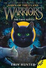 Warriors: Dawn Of The Clans #3: The First Battle: By Erin Hunter