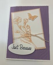 Card Kit Set Of 4 Stampin Up Embossed JUST BECAUSE Flowers Butterfly