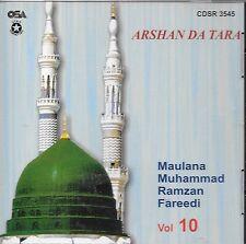ARSHAN DA TARA (MAULANA MOHD RAMZAN FAREEDI)VOL. 10 - NEW NAAT CD - FREE UK POST