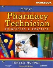 Workbook for Mosby's Pharmacy Technician: Principles and Practice