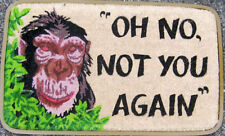 "Monkey with ""Oh No Not you again ""Rubber Backed De Luxe  Quality Coir Door Mat"