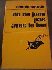 Claude Marais: On ne joue pas avec le feu / Le Masque N°1254, 1973