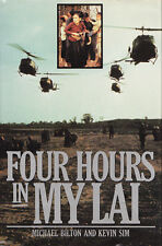 FOUR HOURS IN MY LAI by Michael Bilton and Kevin Sim 1992 HC 1Ed/1p VIETNAM