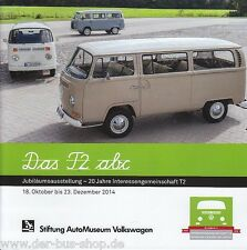VW Bus T2 - Das T2 abc - Ausstellungs-Begleitheft - NEU