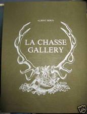 Sorin albert - La chasse gallery. préface de gilbert prouteau, illustrations de
