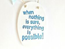 Anything Is Possible Positive Quote Wall Plaque Home Decor Inspirational Gift